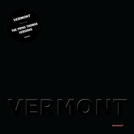PRINS THOMAS VERSIONS VERMONT, 12' Vinyl