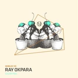 SUGAR FEEL SUGAR FEEL-ORIGINAL MIX RAY OKPARA, 12' Vinyl