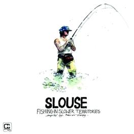 FISHING IN SLOWER.. .. TERRITORIES SLOUSE, Vinyl LP