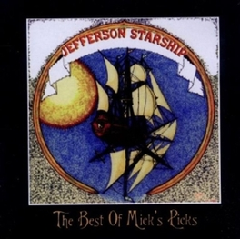 BEST OF MICKS PICKS LIVE SHOWS FROM THE BANDS OWN VAULTS JEFFERSON STARSHIP, CD