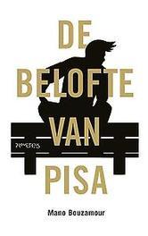 De belofte van Pisa Bouzamour, Mano, Paperback