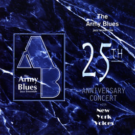 25TH ANNIVERSARY CONCERT ARMY BLUES JAZZ ENSEMBLE, CD
