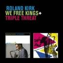 WE FREE KINGS + TRIPLE.. .. THREAT
