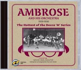HOTTEST OF THE DECCA.. ..SERIES Audio CD, AMBROSE, BERT & HIS ORCHE, CD