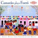 CAMARAO PLAYS FORRO DANCE...