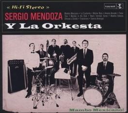 SERGIO MENDOZA Y LA ORKES SERGIO Y LA ORKE MENDOZA, CD
