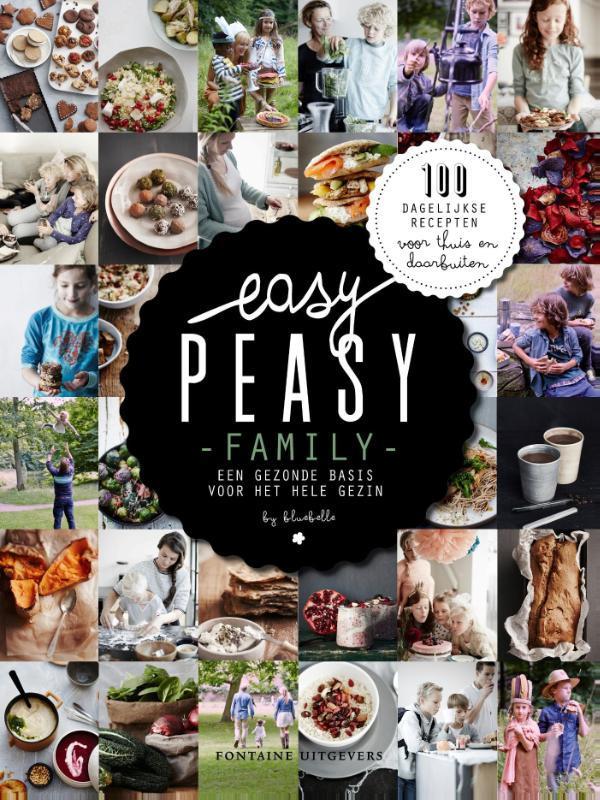 Easy peasy family een gezonde basis voor het hele gezin, Claire van den Heuvel, Hardcover