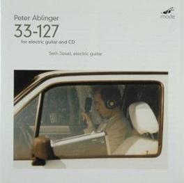 33-127 FOR ELECTRIC GUITA SETH JOSEL Audio CD, P. ABLINGER, CD