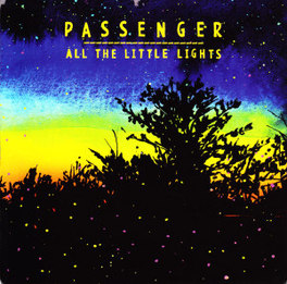 Passenger   All little lights