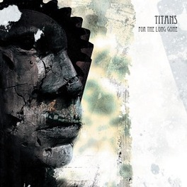 FOR THE LONG GONE TITANS, CD