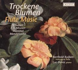 TROCKNE BLUMEN, FLUTE MUS BARTHOLD KUIJKEN/LUC DEVOS SCHUBERT/MOZART/HUMMEL/ME, CD