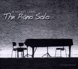 PIANO SOLO A SECRET SENSE, CD