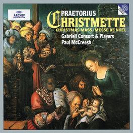 CHRISTMETTE GABRIELI CONSORT & PLAYERS MCCREESH Audio CD, M. PRAETORIUS, CD