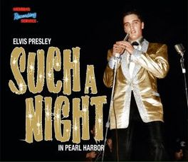 SUCH A NIGHT IN PEARL.. .. HARBOUR //  CD + BOOK ELVIS PRESLEY, CD