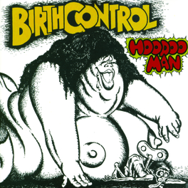 HOODOO MAN Audio CD, BIRTH CONTROL, CD