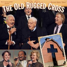 OLD RUGGED CROSS GAITHER, BILL & GLORIA, CD
