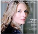 VOYAGE EN RUSSIE CLAIRE MARIE LE GUAY