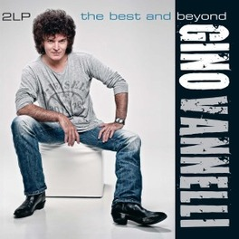BEST AND BEYOND NEW RECORDINGS/ 180GR. GINO VANNELLI, Vinyl LP