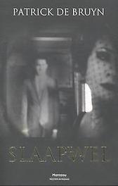 Slaapwel De Bruyn, Patrick, Paperback
