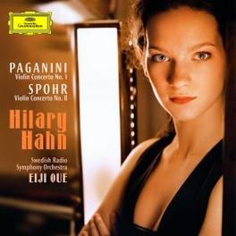VIOLIN CONCERTO SWEDISH RADIO S.O./EIJI OUE/HILARY HAHN Audio CD, PAGANINI/SPOHR, CD