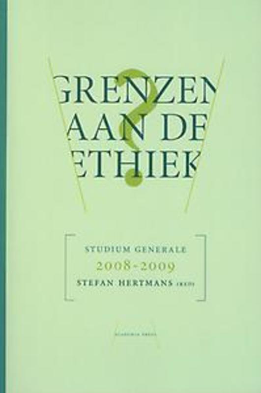 Grenzen aan de ethiek Studium generale 2008-2009, Hertmans, Stefan, Paperback