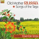 OLD MOTHER RUSSIA-SONGS O...