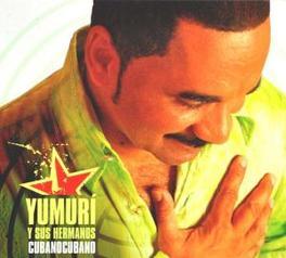 CUBANOCUBANO Audio CD, YUMURI Y SUS HERMANOS, CD