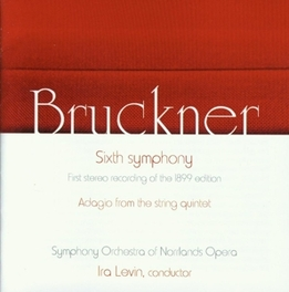 SYMPHONY NO.6/ADAGIO.. ..FROM STRING QU//SYMPHONY ORCHESTRA OF NORRLANDS/LEVIN Audio CD, A. BRUCKNER, CD