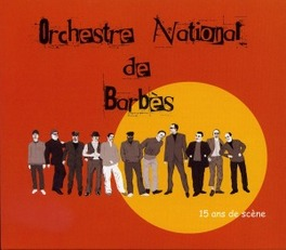 15 ANS DE SCENE ORCHESTRE NATIONAL DE BAR, CD