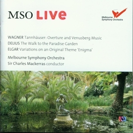 TANNHAUSER.. W/MACKERRAS//WORKS BY WAGNER/DELIUS/ELGAR Audio CD, MELBOURNE SYMPHONY ORCHES, CD