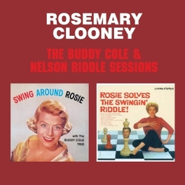 BUDDY COLE & NELSON RIDDL ...RIDDLE SESSIONS ROSEMARY CLOONEY, CD