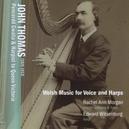 WELSH MUSIC FOR VOICE AND RACHEL ANN MORGAN/EDWARD WITSENBURG