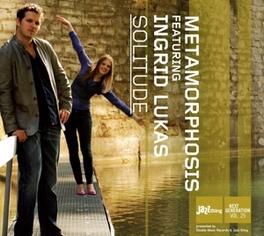 SOLITUDE FT. INGRID LUKAS Audio CD, METAMORPHOSIS, CD