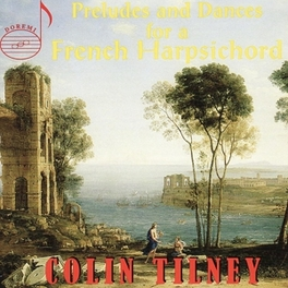 PRELUDES & DANCES FOR FRE Audio CD, COLIN TILNEY, CD
