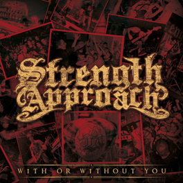 WITH OR WITHOUT ME STRENGTH APPROACH, CD