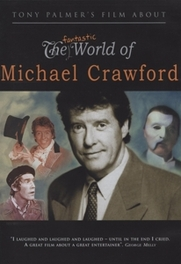 Fantastic World Of Michael Crawford