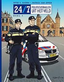 24/7 01. POLITIEVERHALEN UIT HET VELD politieverhalen van de straat, Sytse S Algera, Paperback