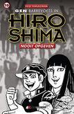 Gen barrevoets in Hiroshima: 10 Nooit opgeven