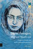 Digital Passages: Migrant...