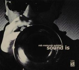 SOUND IS FT. MEMBERS OF TORTOISE/ISOTOPE 217/BLACK EARTH ENSEMBL Audio CD, MAZUREK, ROB -QUINTET-, CD