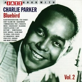 A JAZZ HOUR WITH VOL.2 BLUEBIRD Audio CD, CHARLIE PARKER, CD