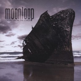 DEEPLY FROM THE EARTH FOR FANS OF: OPETH, GOJIRA, KATATONIA MOONLOOP, CD