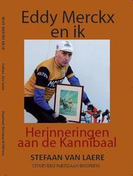 Eddy Merckx en ik –...