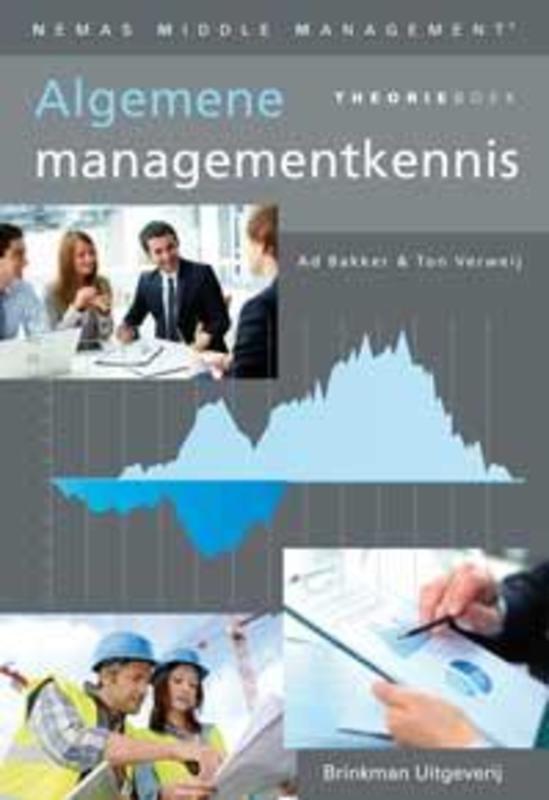 Algemene managementkennis: Theorieboek Bakker, Ad, Paperback
