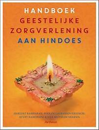 Handboek geestelijke verzorging voor Hindoes de mens centraal in karma en ritueel, Rambaran, Haridat, Paperback
