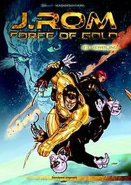 J.ROM, FORCE OF GOLD 03. VERBLIND force of gold, Willy Vandersteen, Paperback