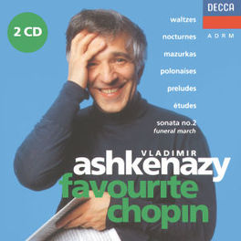 FAVOURITE CHOPIN W/VLADIMIR ASHKENAZY Audio CD, F. CHOPIN, CD