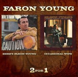 HERE'S FARON YOUNG /.. .. OCCASIONAL WIFE, 2 ON 1, 1968 & 1970 ALBUMS Audio CD, FARON YOUNG, CD