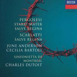 STABAT MATER/SALVE REGINA W/CHARLES DUTOIT, JUNE ANDERSON, CECILIA BARTOLI Audio CD, PERGOLESI/SCARLATTI, CD