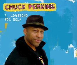 A LOVE SONG FOR NOLA CHUCK PERKINS, Vinyl LP